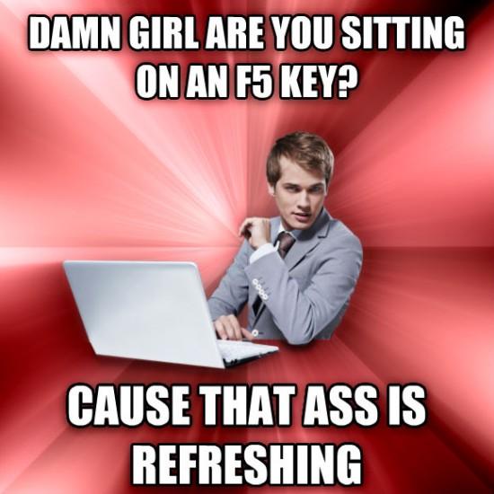 Sitting on an F5 key?