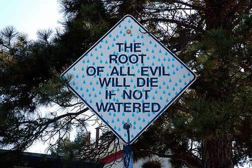 root-of-all-evil - Funny Signs - Jokes and Humor